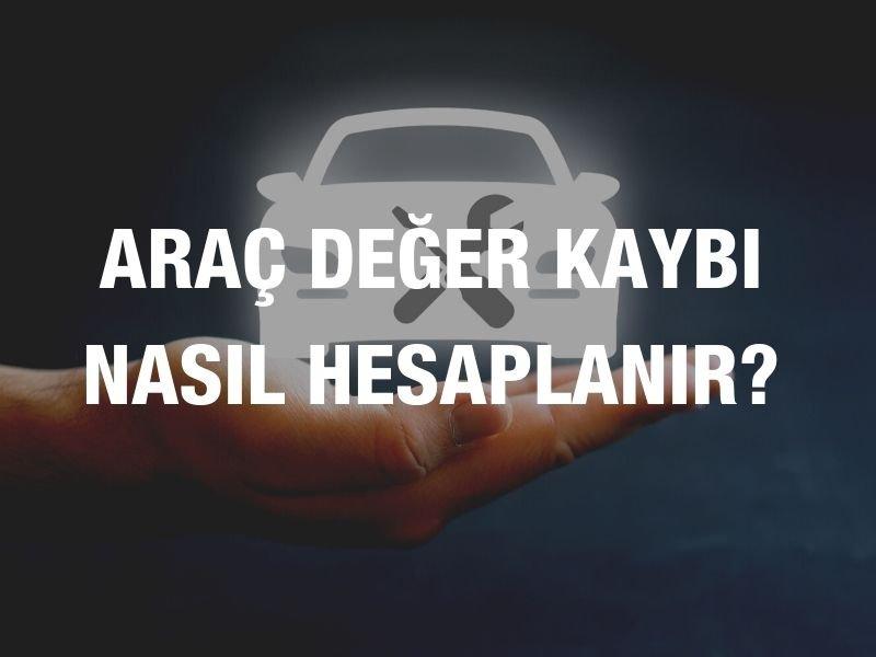 Araç Değer Kaybı Nedir? Araç Değer Kaybı Nasıl Hesaplanır?